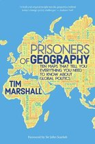 Prisoners of Geography