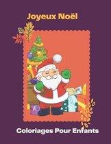 Joyeux Noel Coloriages Pour Enfants