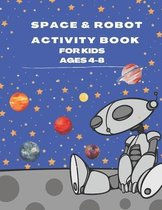 Space & Robot Activity Book for Kids Ages 4-8