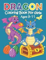 Dragon Coloring Book for Girls Ages 9-11