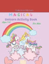 Magical Unicorn Activity Book For Kids Ages 4-8