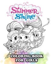 Shimmer and Shine Coloring Book for Girls