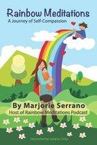 Rainbow Meditations