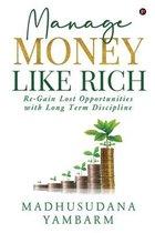 Manage Money like Rich