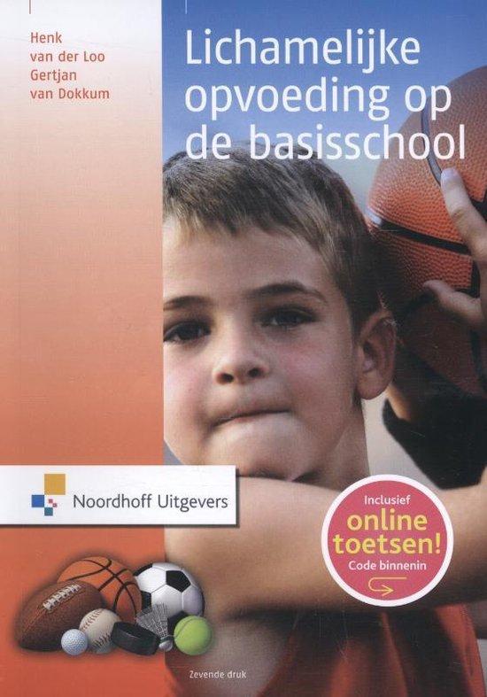 Boek cover Lichamelijke opvoeding op de basisschool van Henk van der Loo (Paperback)