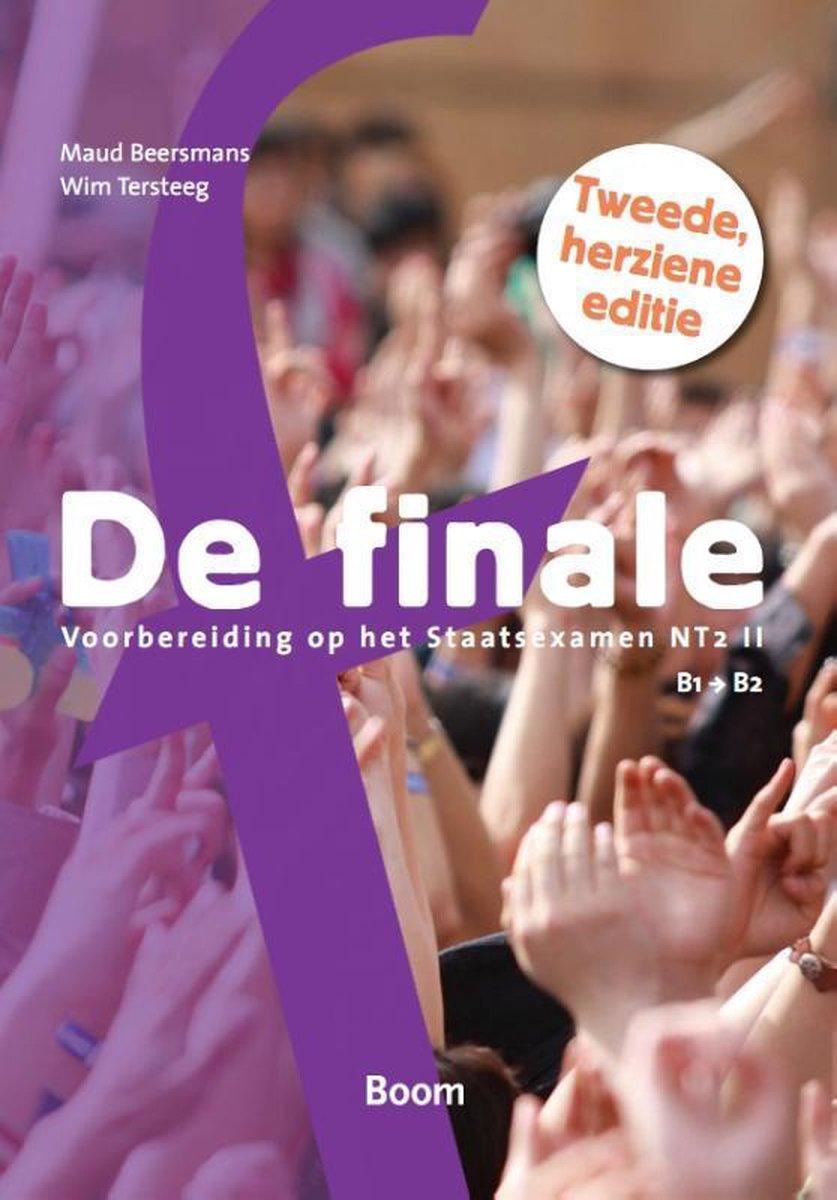De finale: Voorbereiding op het Staatsexamen NT2 II