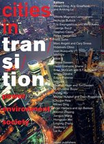 Cities in Transition - Power, Environment, Society