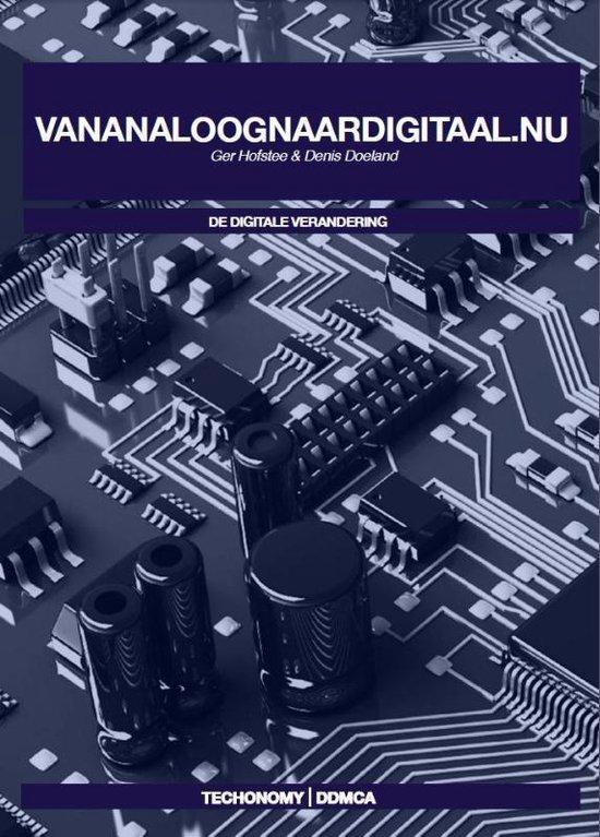 De Digitale Verandering  -   Vananaloognaardigitaal.nu