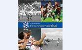 Sc Heerenveen Een Eeuw Voetbal Sc Heerenveen 100 JIER Boek