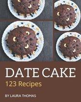 123 Date Cake Recipes