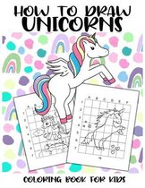 How to Draw Unicorns - Coloring Book for Kids
