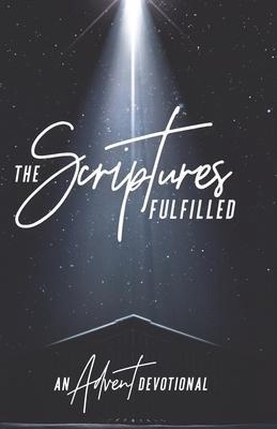 The Scriptures Fulfilled