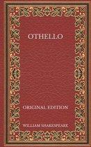 Othello - Original Edition