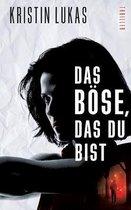 Das Boese, das du bist