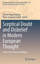 Sceptical Doubt and Disbelief in Modern European Thought