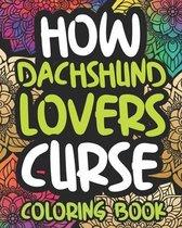 How Dachshund Lovers Curse