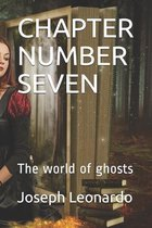 Chapter Number Seven
