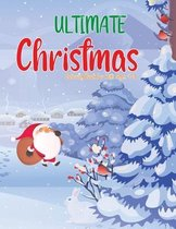 Ultimate Christmas Coloring Book for Kids Ages 4-8