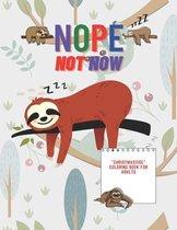 Nope Not Now