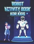 Robot Activity Book for Kids