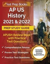 AP US History 2021 and 2022 Prep Study Guide