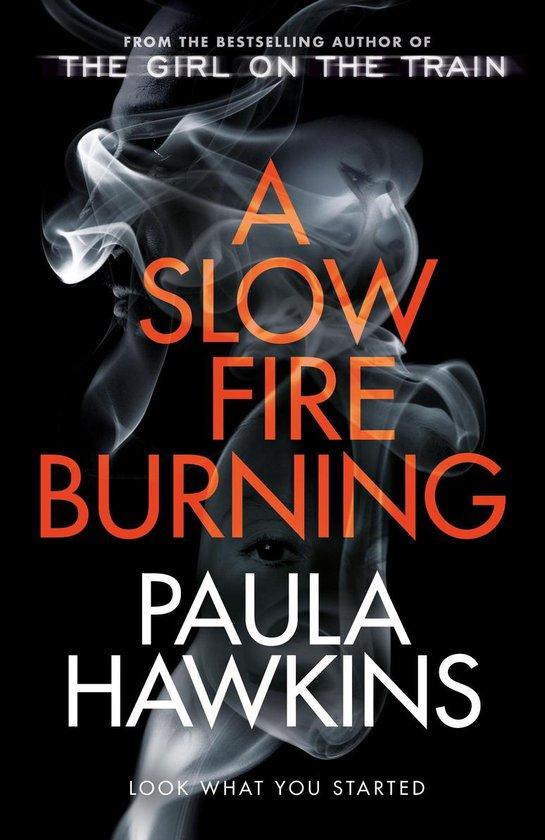 Boek cover A Slow Fire Burning van Paula Hawkins (Paperback)