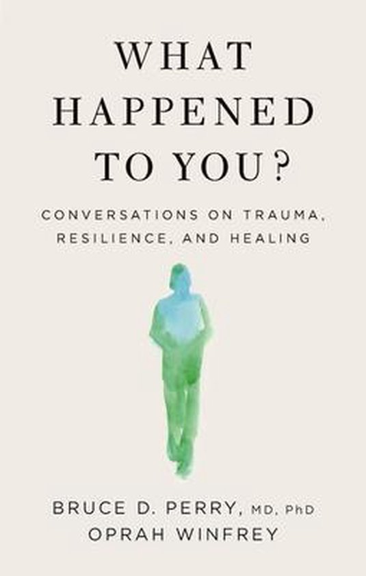 Boek cover What Happened to You? van Oprah Winfrey (Hardcover)