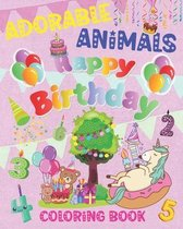Adorable Animals Happy Birthday Coloring Book