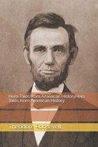 Hero Tales from American HistoryHero Tales from American History
