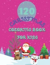 120 Christmas Coloring Book for Kids