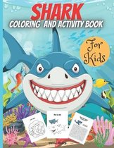Shark Coloring And Activity Book For Kids