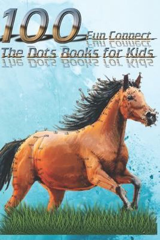 100 Fun Connect The Dots Books for Kids