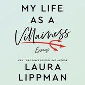 Omslag My Life as a Villainess: Essays