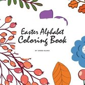 Easter Alphabet Coloring Book for Children (8.5x8.5 Coloring Book / Activity Book)
