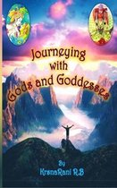 Journeying with Gods and Goddesses