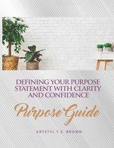 Purpose Guide