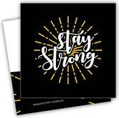 Stay Strong - (Hou je sterk) | Mystery Card | Kaart met geheime boodschap