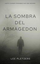La Sombra Del Armagedon