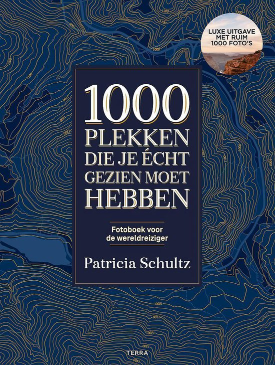 Boek cover 1000 plekken die je echt gezien moet hebben van Patricia Schultz (Hardcover)