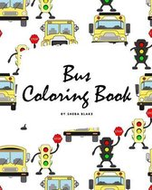 Bus Coloring Book for Children (8x10 Coloring Book / Activity Book)