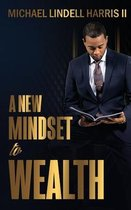 A New Mindset to Wealth