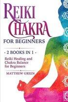 Reiki Healing and Chakra Balance for Beginners