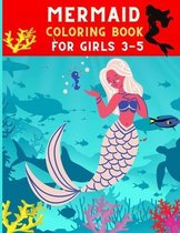 Mermaid coloring book for girls 3-5: Funny relaxation mermaid coloring book for girls
