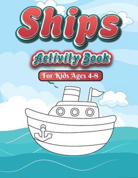 Ships Activity Book For kids ages 4-8