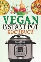 Vegan Instant Pot Kochbuch