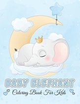 Baby Elephant Coloring Book For Kids