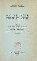 Walter Pater, l'homme et l'œuvre
