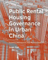 A+BE Architecture and the Built Environment  -   Public Rental Housing ­Governance in Urban ­China