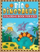 Big dinosaurs coloring book for kids