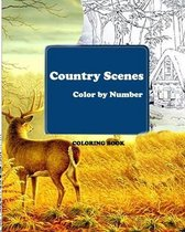 Country Scenes Color by Number Coloring Book
